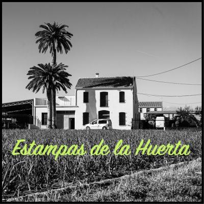 Estampas de la Huerta Valenciana